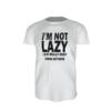 Majica_I_m_not_Lazy